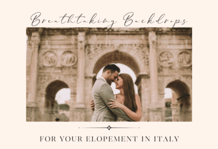 Breathtaking Backdrops for Your Elopement in Italy
