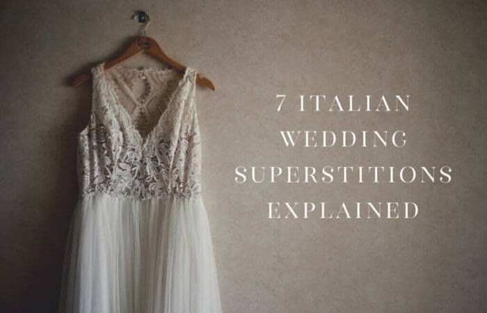 7 Italian Wedding Superstitions Explained